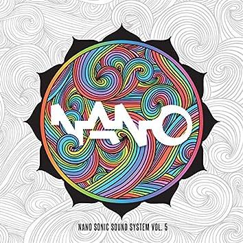 Nano Sonic Sound System, Vol. 5
