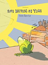Five Meters of Time/Fimm Ålen Far: Bilingual English-Nynorn/Norn Picture Book (Dual Language/Parallel Text)