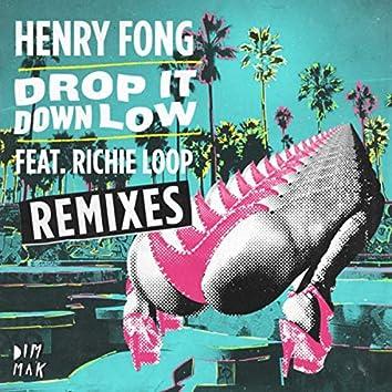 Drop It Down Low (feat. Richie Loop) (Remixes)