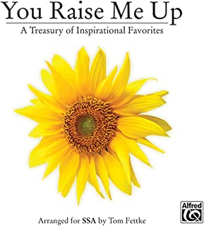 You Raise Me Up: A Treasury of Inspirational Favorites