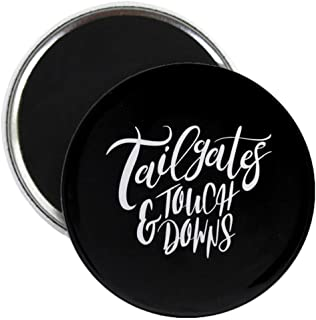 CafePress Tailgates And Touchdowns 2.25