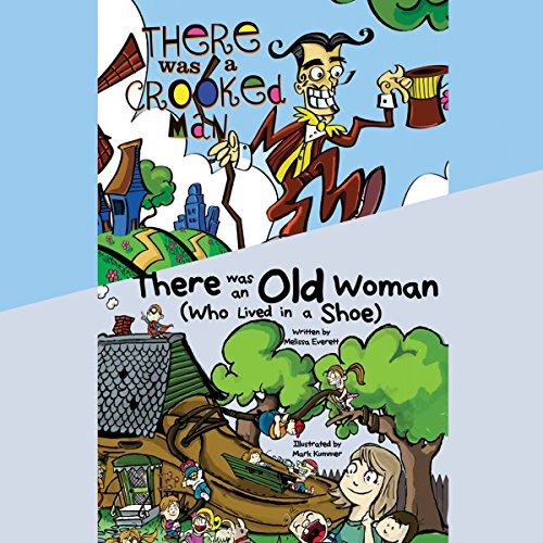 There Was an Old Woman (Who Lived in a Shoe); & There Was a Crooked Man                   By:                                                                                                                                 Melissa Everett                               Narrated by:                                                                                                                                 Erin Yuen                      Length: 4 mins     Not rated yet     Overall 0.0