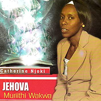 Jehovah Muriithi Wakwa