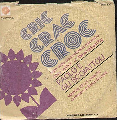 ENR300 7'-45 giri' Cric Crac Croc / Marcia Delle Carote VINYL