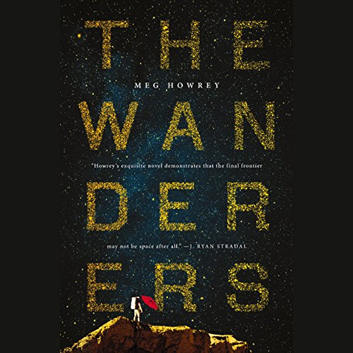 The Wanderers                   By:                                                                                                                                 Meg Howrey                               Narrated by:                                                                                                                                 Mozhan Marno                      Length: 10 hrs and 43 mins     368 ratings     Overall 3.8
