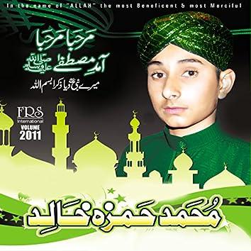 Marhaba Marhaba Amad-E-Mustafa, Vol. 2011