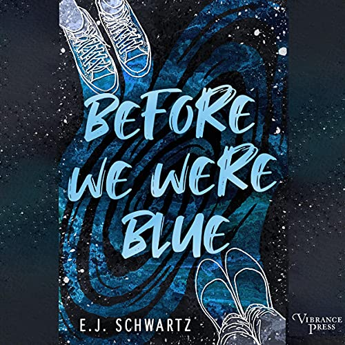 Before We Were Blue cover art