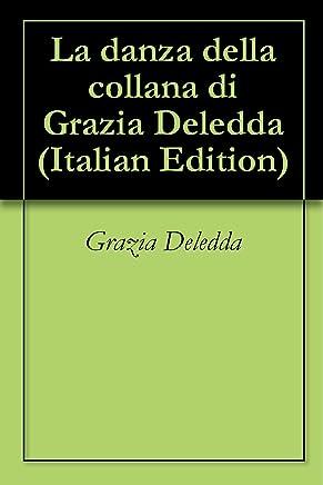 La danza della collana di Grazia Deledda