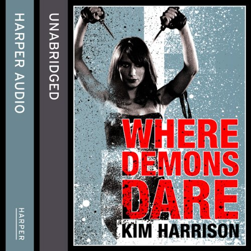 Rachel Morgan: The Hollows (6) - Where Demons Dare audiobook cover art