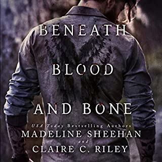 Beneath Blood and Bone     Thicker than Blood, Book 2              Written by:                                                                                                                                 Madeline Sheehan,                                                                                        Claire C. Riley                               Narrated by:                                                                                                                                 BettySoo                      Length: 13 hrs and 1 min     Not rated yet     Overall 0.0