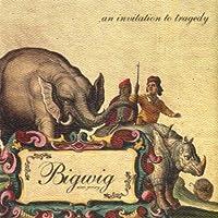 Invitation to Tragedy by Bigwig