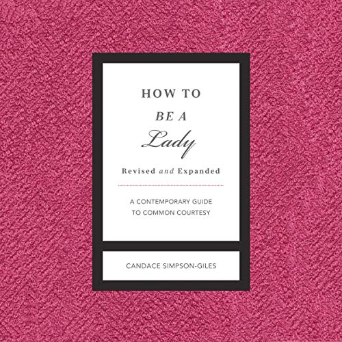 How to Be a Lady Revised and Expanded cover art