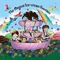 The Magical Ice-Cream Fountain