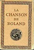 La Chanson de Roland. - Paris, Editions d'Art H. Piazza