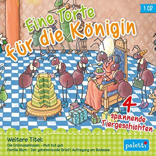 Kinder CD Eine Torte für die Königin, mit Ameise Ilse, den Blattläusen Lucy und Poldi Hörbuch