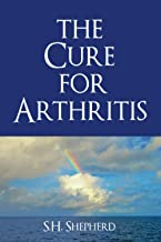 The Cure for Arthritis