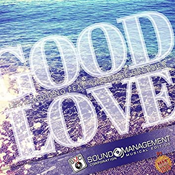 Good Love (feat. Yazee the Dreamer) [Hit Mania 2018]