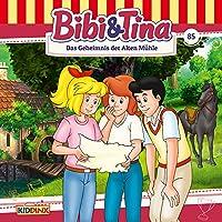 Das Geheimnis der alten Mühle (Bibi und Tina 85) Hörbuch