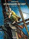 Les Passagers du vent - Intégrale, tome 1 par Bourgeon