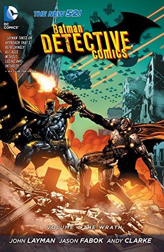 Batman: Detective Comics (2011-2016) Vol. 4: The Wrath (Batman - Detective Comics) (English Edition)