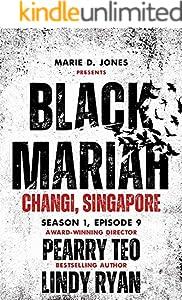 Black Mariah: Changi, Singapore (Black Mariah Series, Season 1 Book 9)