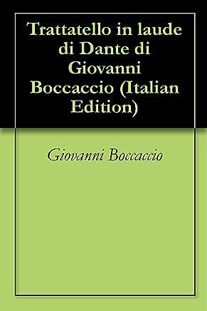 Trattatello in laude di Dante di Giovanni Boccaccio