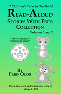 Read-Aloud Stories With Fred Vols 1 and 2 Collection: 7 Children's Tales in One Book