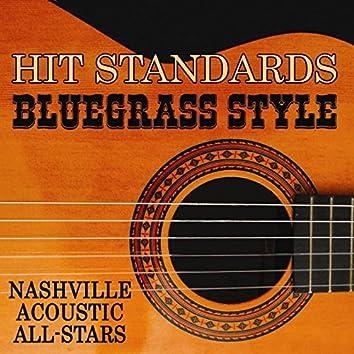 Hit Standards Bluegrass Style