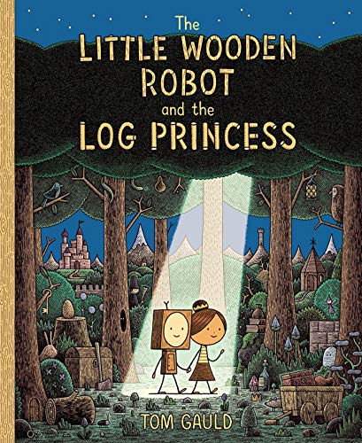 Compare Textbook Prices for The Little Wooden Robot and the Log Princess  ISBN 9780823446988 by Gauld, Tom