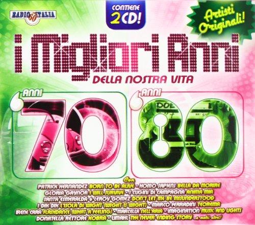 I Migliori Anni Della Nostra Vita 70-80