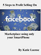 5 Steps to Profit Selling on Facebook Marketplace using only your Smartphone
