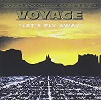 Let's Fly Away by Voyage (1993-12-15)