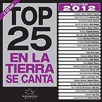 Top 25 En La Tierra 2012 ed.