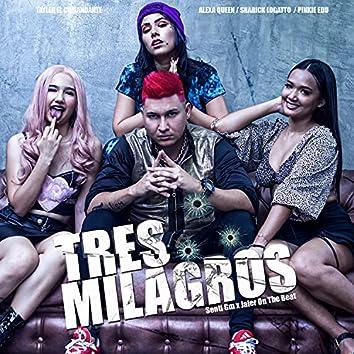 Tres Milagros (feat. Alexa Torrex, Sharick Logatto & Pinkie)