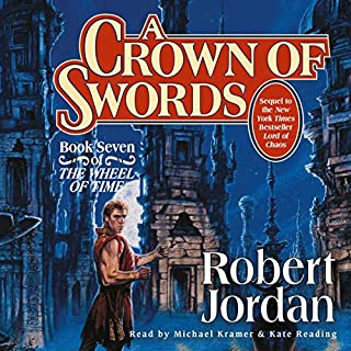A Crown of Swords     Book Seven of The Wheel of Time              Written by:                                                                                                                                 Robert Jordan                               Narrated by:                                                                                                                                 Kate Reading,                                                                                        Michael Kramer                      Length: 30 hrs and 27 mins     204 ratings     Overall 4.7