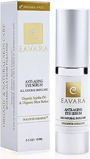 [Eavara] [アンチエイジングアイ血清 Organic Anti Aging Eye Serum - Award Winning Under Eye Cream for Dark Circles and Puffiness, Bags, Wrinkles and Fine Lines] (並行輸入品)