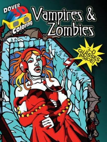 Vampires & Zombies [With 3-D Glasses] (Dover 3-D Coloring Book)
