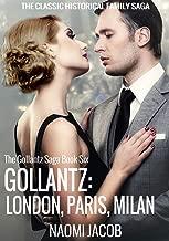 Gollantz: London, Paris, Milan (The Gollantz Family Saga Book 6)