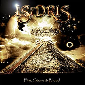 Fire, Stone & Blood