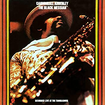 The Black Messiah (Live At The Troubador)