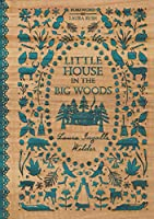 Little House in the Big Woods (Little House, 1)