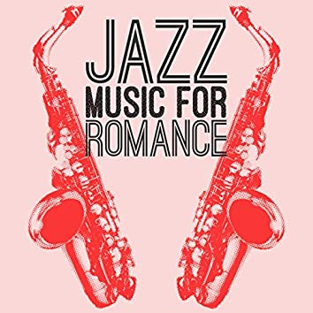 Jazz Music for Romance