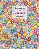 Agenda del Docente - 2021 2022: Copertina originale #7 - Agenda Settimanale - Registro di Classe - Pratico Formato (20x25cm) - Citazione e foto - ... classe - Pianificazione dell'anno scolastico