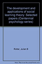 The development and applications of social learning theory: Selected papers (Centennial psychology series)