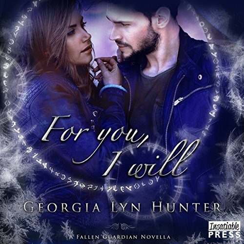 For You, I Will Audiobook By Georgia Lyn Hunter cover art