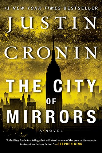 Price comparison product image The City of Mirrors: A Novel (Passage Trilogy)