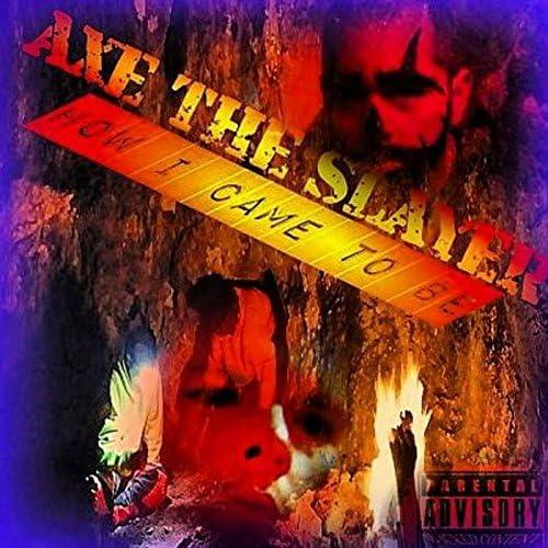 Axe the Slayer