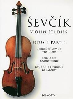シェフチーク(セヴシック): 運弓法教本 Op.2 パート 4/ボスワース社/バイオリン教本