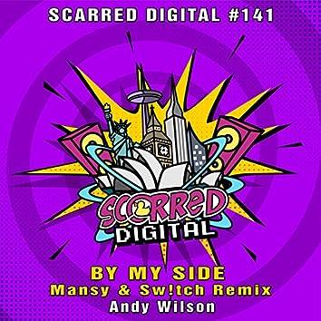 By My Side (Mansy & Sw!tch Remix)