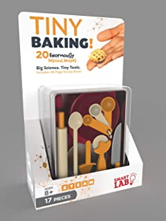 Tiny Baking!: 20 Enormously Delicious Recipes - Big Science. Tiny Tools. Includes 48-Page Recipe Book!